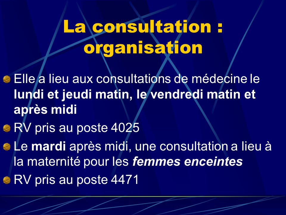 La consultation : organisation