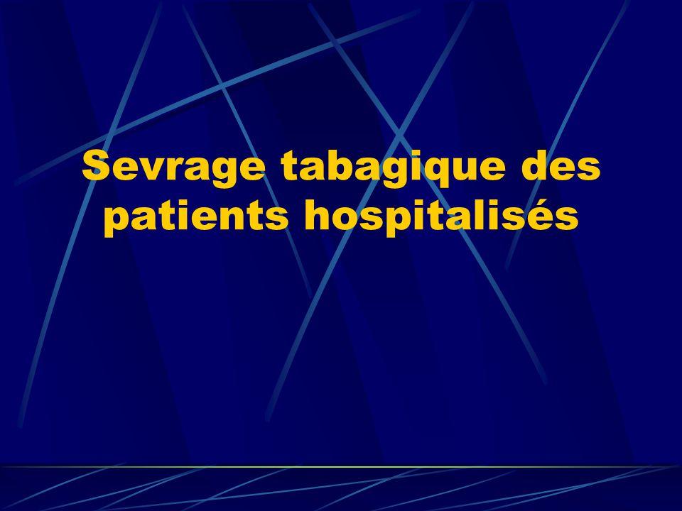 Sevrage tabagique des patients hospitalisés