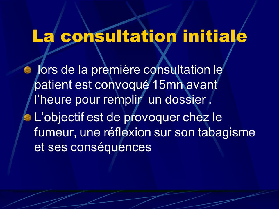 La consultation initiale