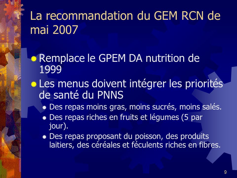 La recommandation du GEM RCN de mai 2007