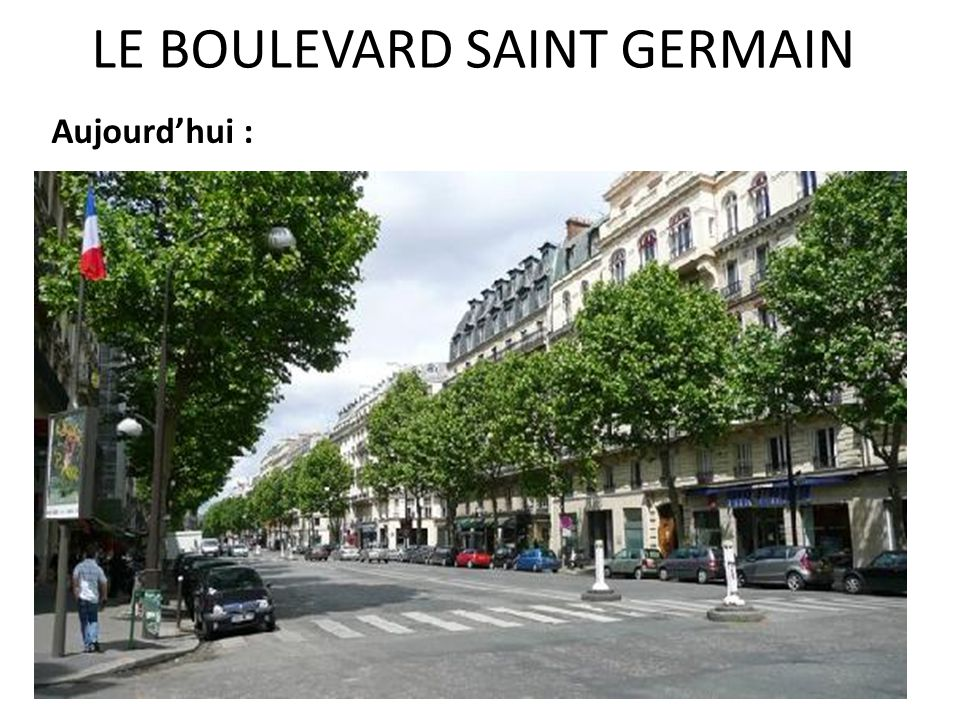LE BOULEVARD SAINT GERMAIN