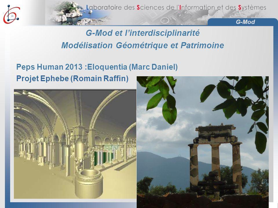 G-Mod et l'interdisciplinarité Modélisation Géométrique et Patrimoine