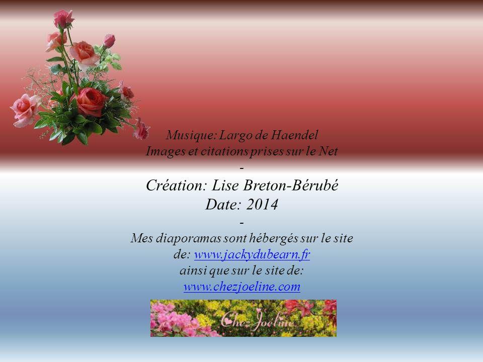 Création: Lise Breton-Bérubé Date: 2014