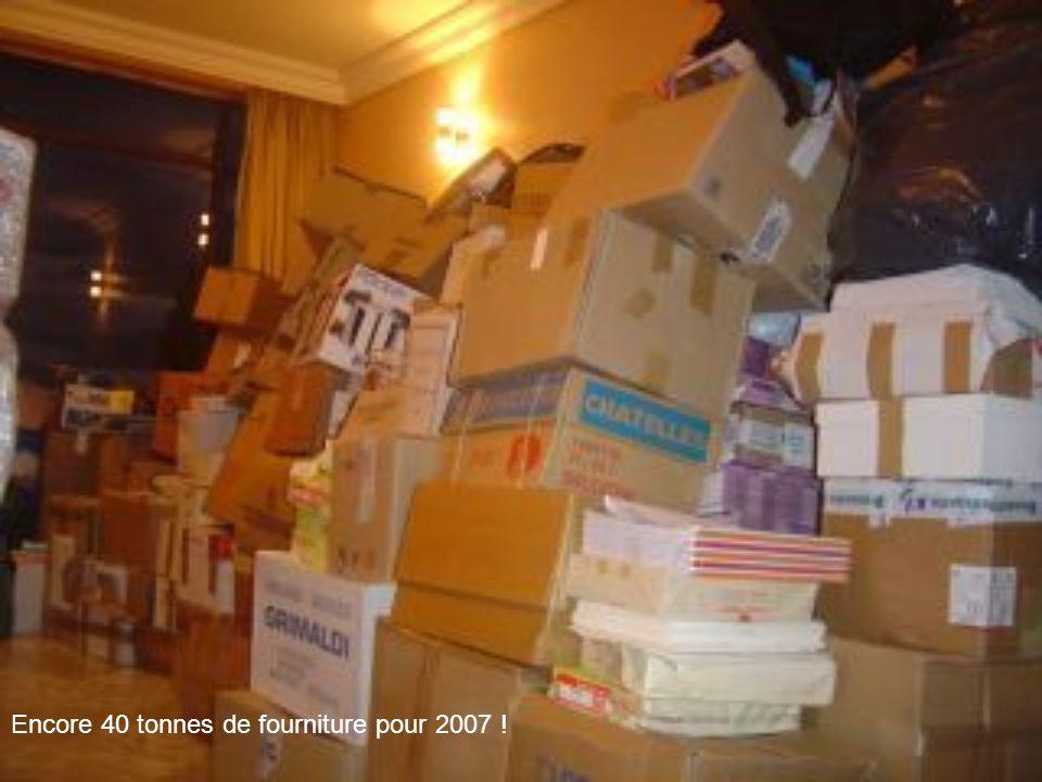 Encore 40 tonnes de fourniture pour 2007 !
