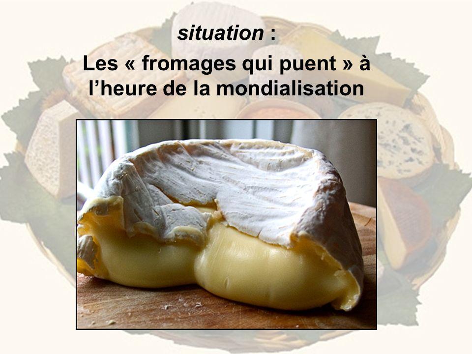 Les « fromages qui puent » à l'heure de la mondialisation