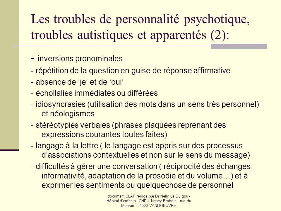 Les troubles de personnalité psychotique, troubles autistiques et apparentés (2):