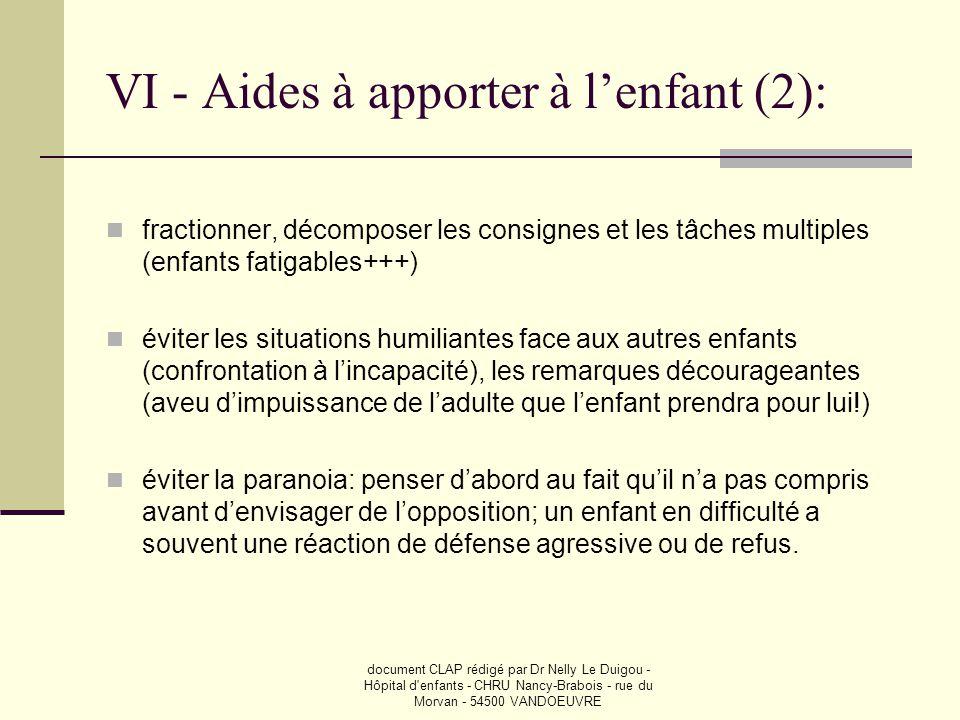 VI - Aides à apporter à l'enfant (2):