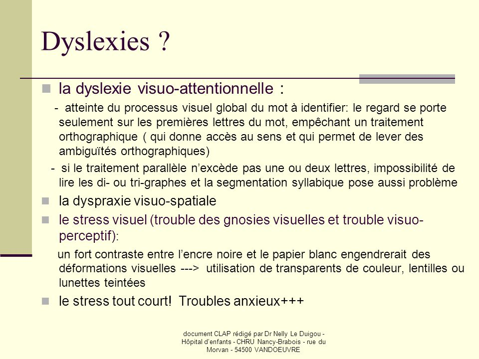 Dyslexies la dyslexie visuo-attentionnelle :