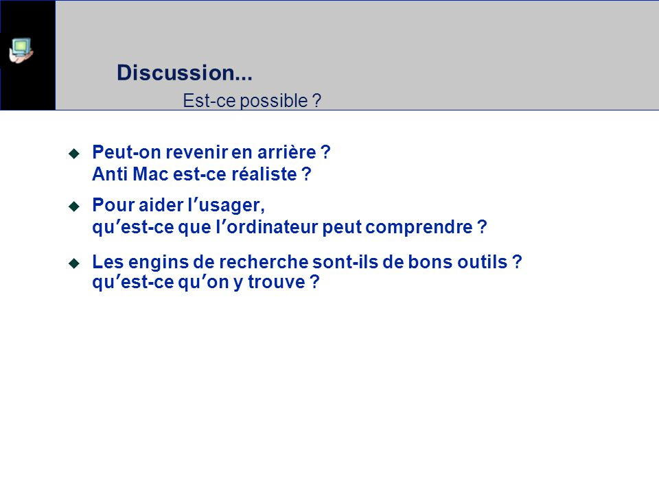 Discussion... Est-ce possible
