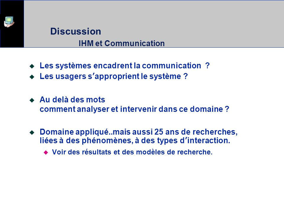 Discussion IHM et Communication