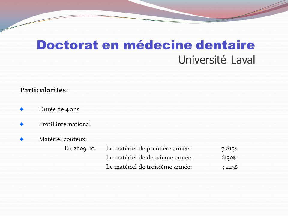 Doctorat en médecine dentaire Université Laval