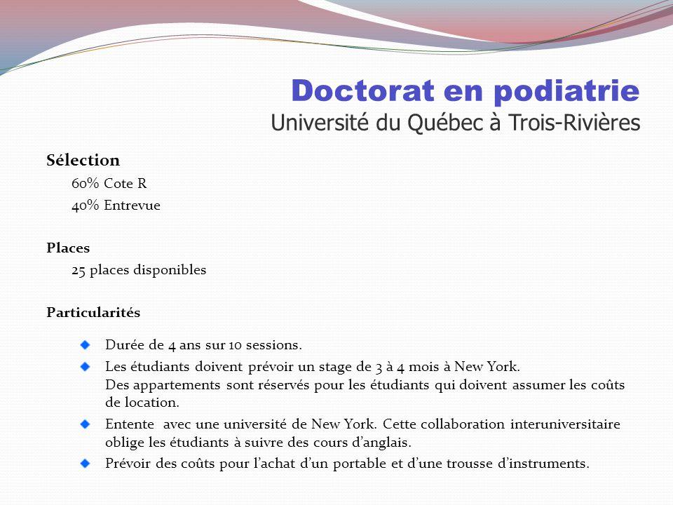 Doctorat en podiatrie Université du Québec à Trois-Rivières
