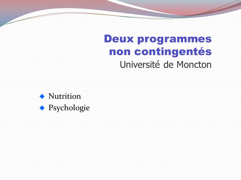 Deux programmes non contingentés Université de Moncton