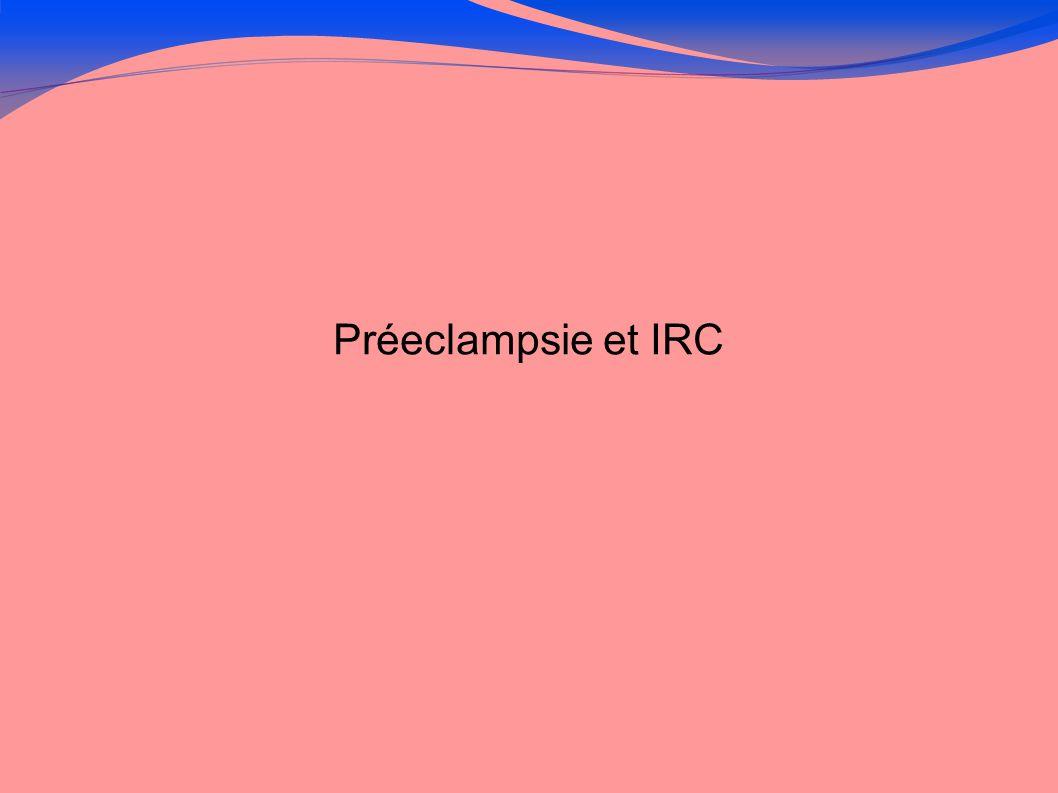 Préeclampsie et IRC 8