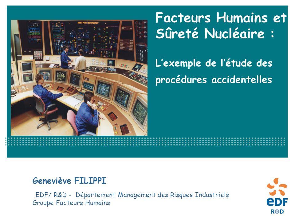 Facteurs Humains et Sûreté Nucléaire : L'exemple de l'étude des procédures accidentelles