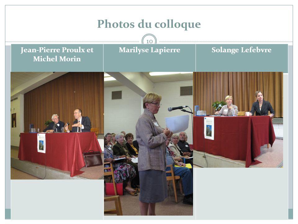 Photos du colloque Jean-Pierre Proulx et Michel Morin
