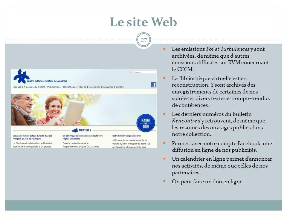 Le site Web Les émissions Foi et Turbulences y sont archivées, de même que d'autres émissions diffusées sur RVM concernant le CCCM.