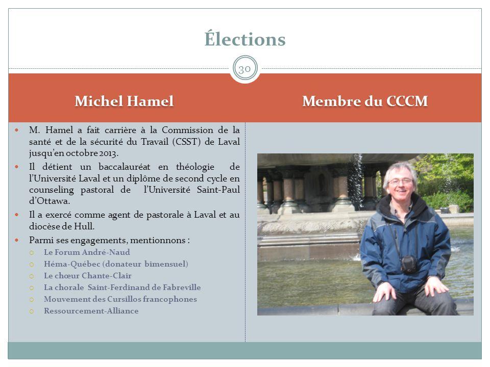 Élections Michel Hamel Membre du CCCM