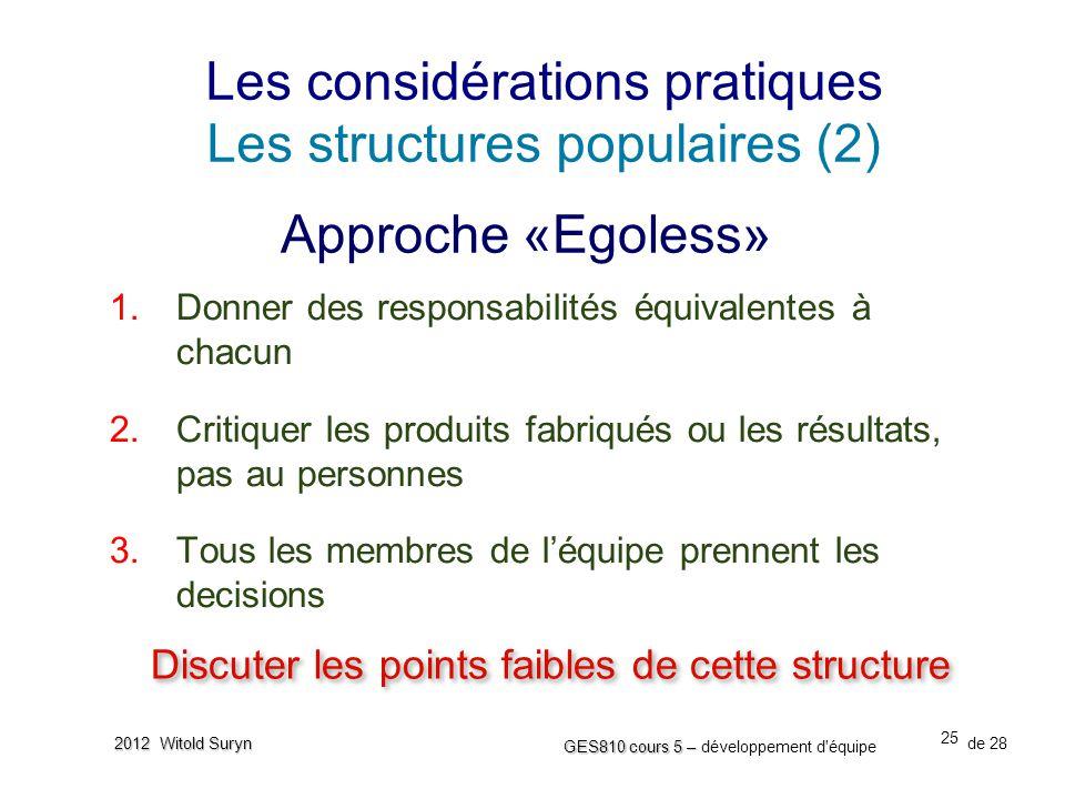 Les considérations pratiques Les structures populaires (2)