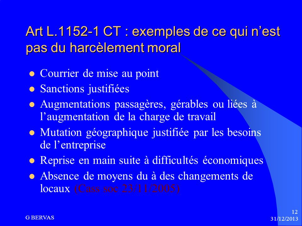 Art L.1152-1 CT : exemples de ce qui n'est pas du harcèlement moral