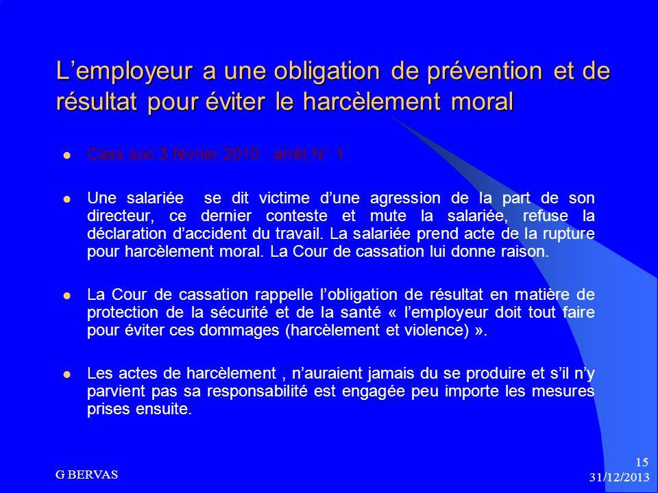 L'employeur a une obligation de prévention et de résultat pour éviter le harcèlement moral