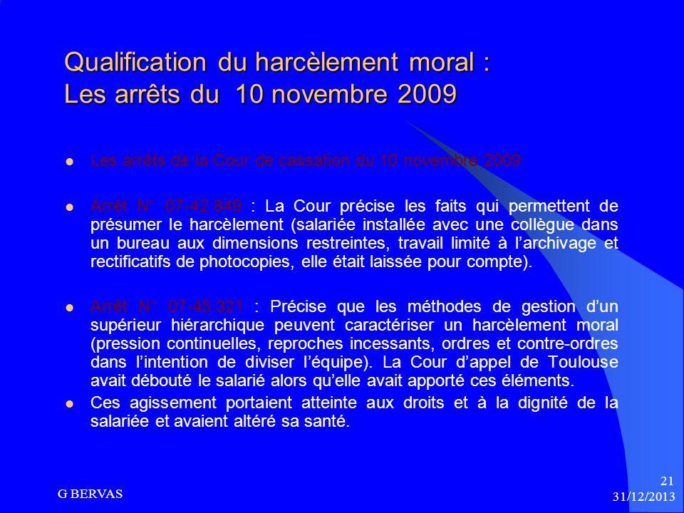 Qualification du harcèlement moral : Les arrêts du 10 novembre 2009