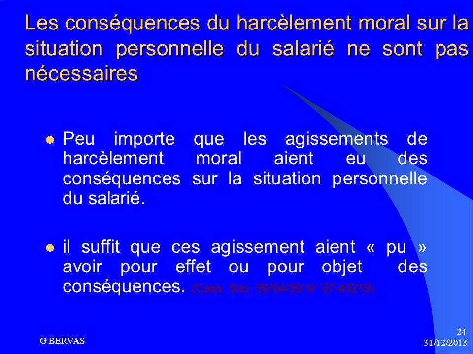 Les conséquences du harcèlement moral sur la situation personnelle du salarié ne sont pas nécessaires
