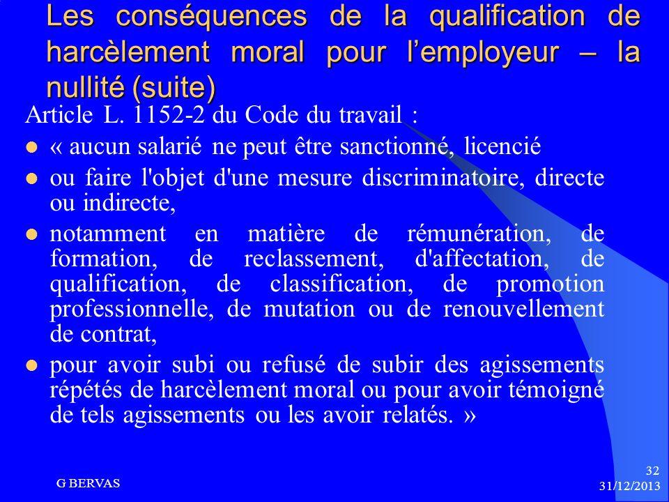 Les conséquences de la qualification de harcèlement moral pour l'employeur – la nullité (suite)