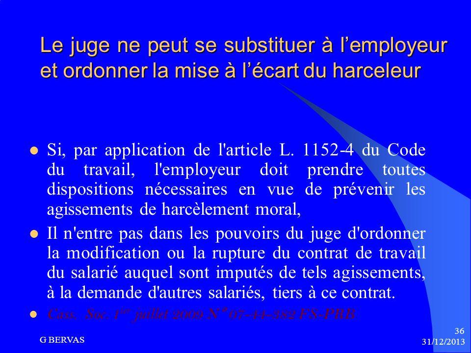 Le juge ne peut se substituer à l'employeur et ordonner la mise à l'écart du harceleur