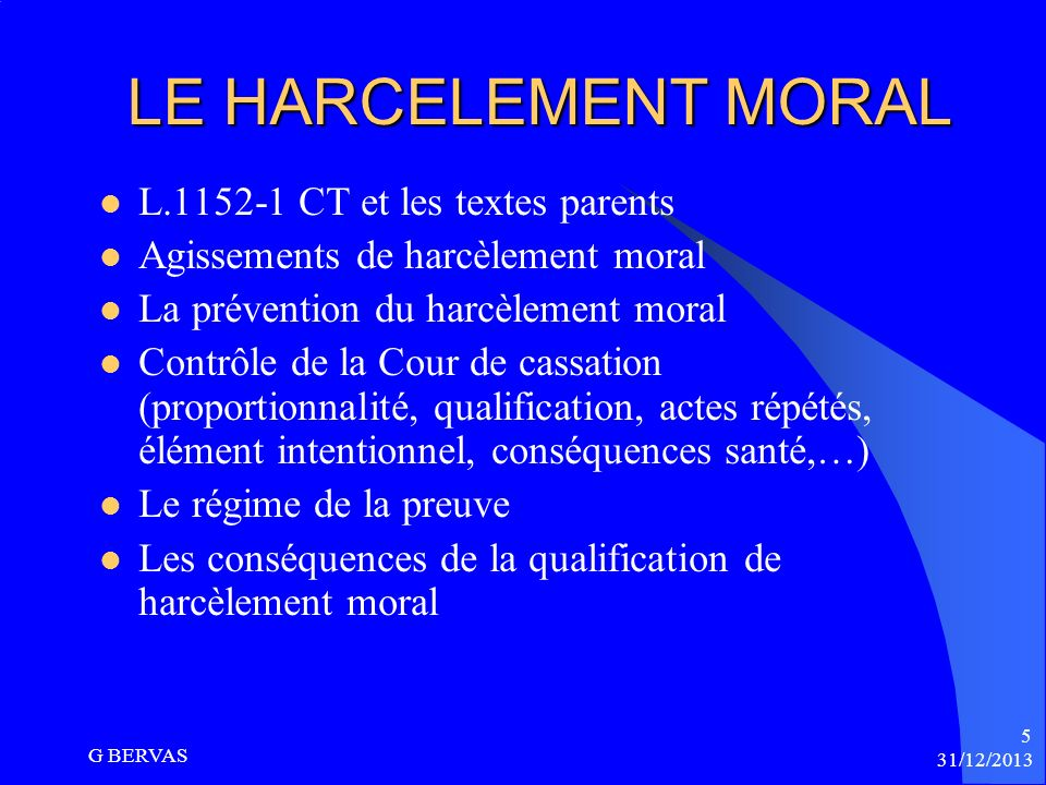 LE HARCELEMENT MORAL L.1152-1 CT et les textes parents
