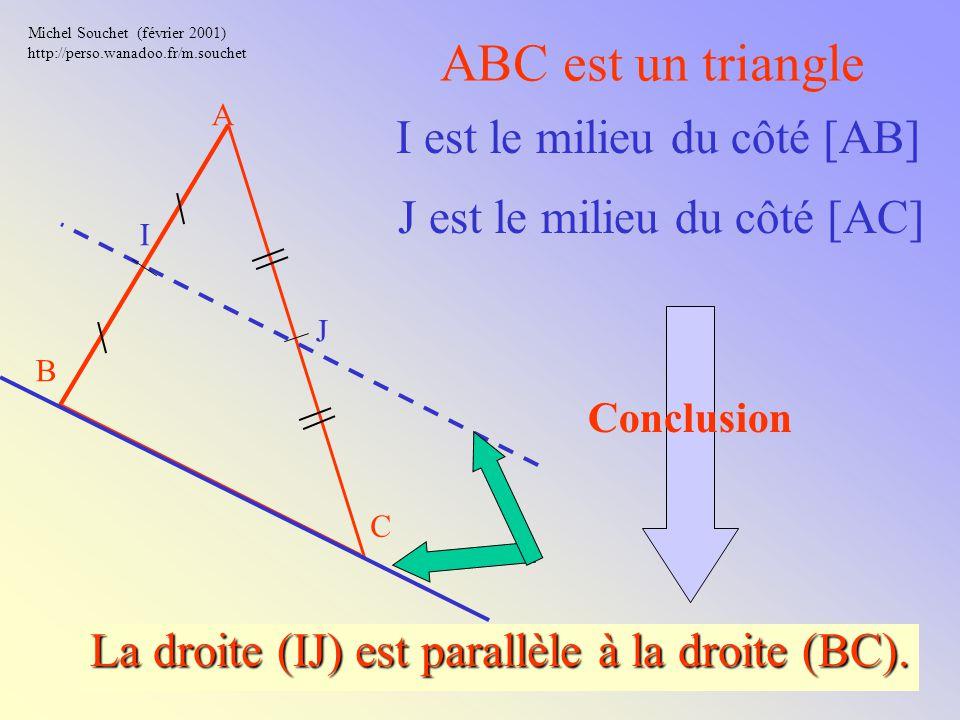 La droite (IJ) est parallèle à la droite (BC).