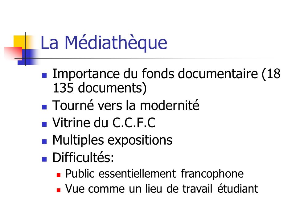La Médiathèque Importance du fonds documentaire (18 135 documents)