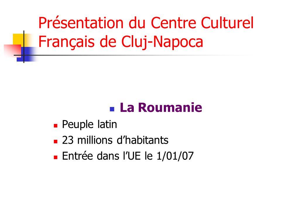 Présentation du Centre Culturel Français de Cluj-Napoca