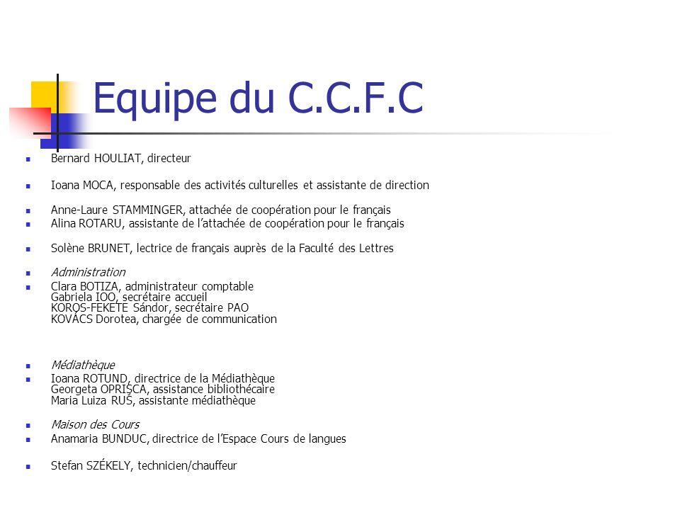 Equipe du C.C.F.C Bernard HOULIAT, directeur