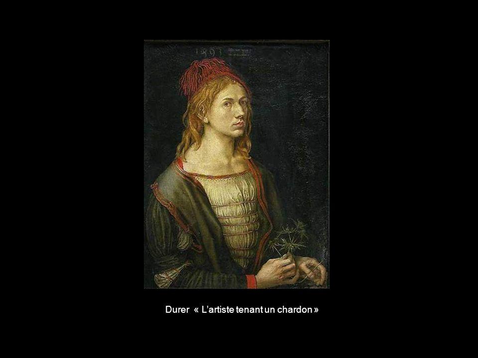 Durer « L'artiste tenant un chardon »