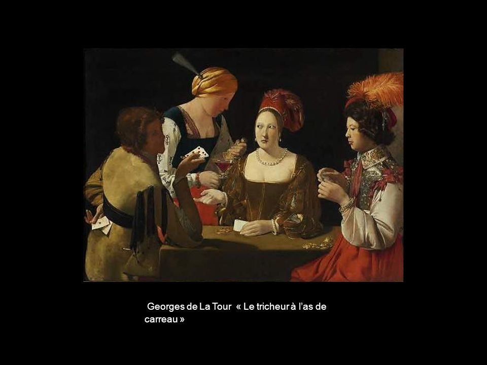Georges de La Tour « Le tricheur à l'as de carreau »