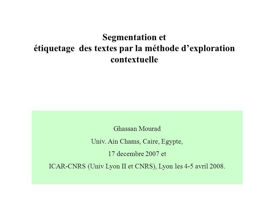 Segmentation et étiquetage des textes par la méthode d'exploration contextuelle