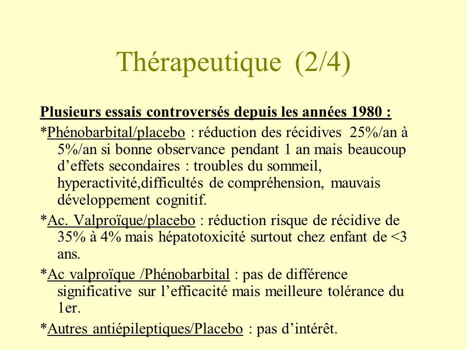 Thérapeutique (2/4) Plusieurs essais controversés depuis les années 1980 :