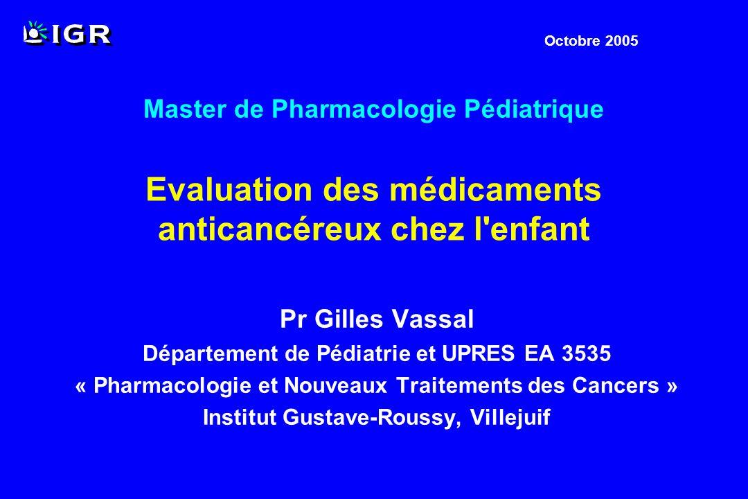 Evaluation des médicaments anticancéreux chez l enfant