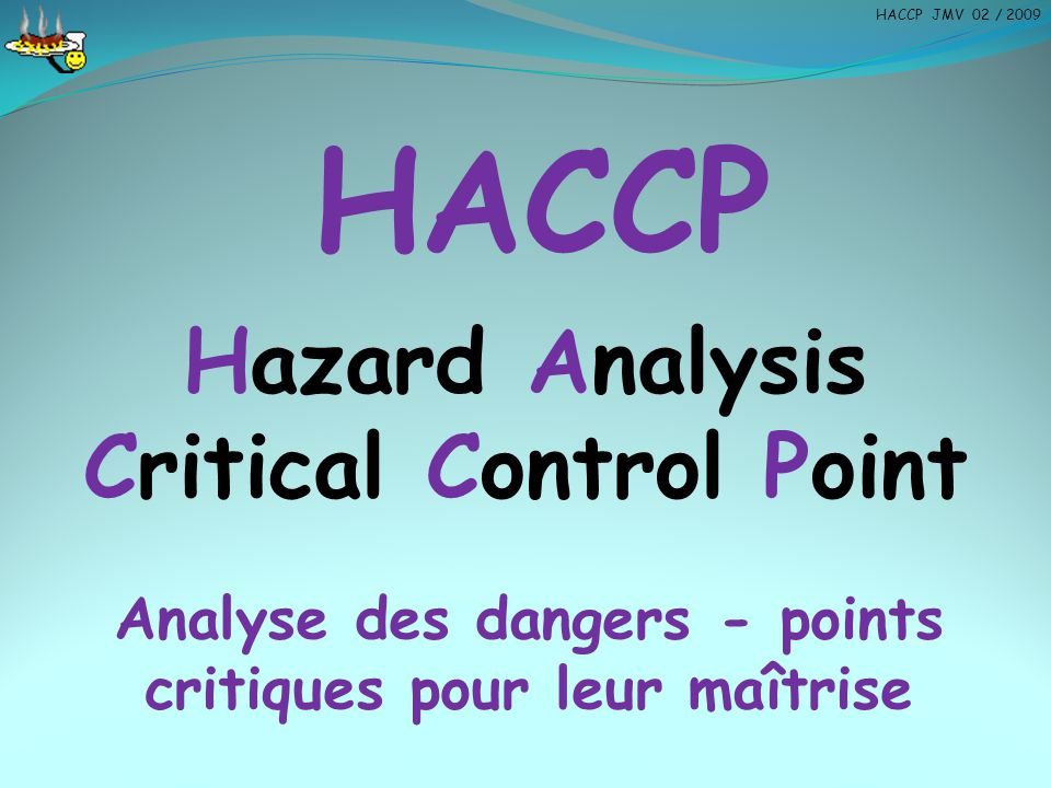 HACCP Hazard Analysis Critical Control Point