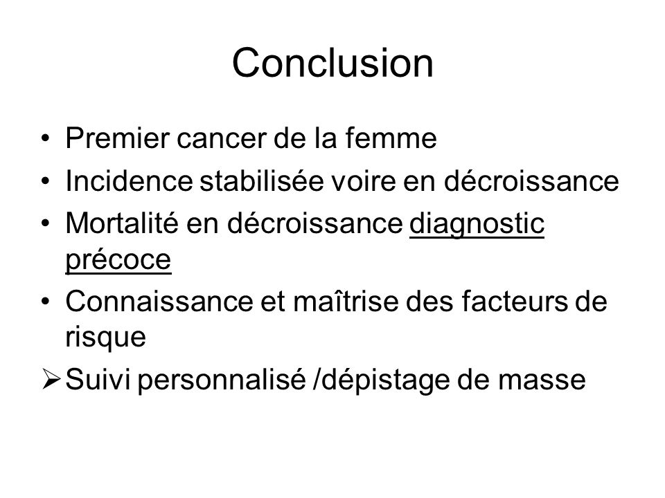 Conclusion Premier cancer de la femme