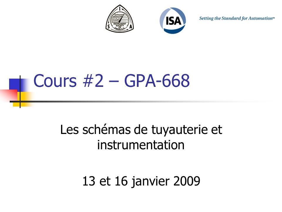 Les schémas de tuyauterie et instrumentation 13 et 16 janvier 2009