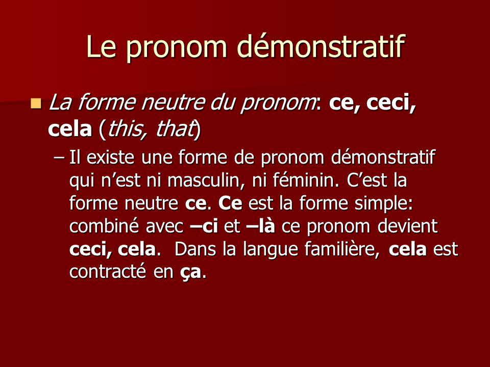 Le pronom démonstratif