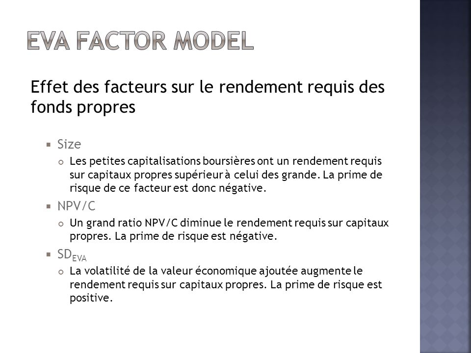 EVA Factor model Effet des facteurs sur le rendement requis des fonds propres. Size.