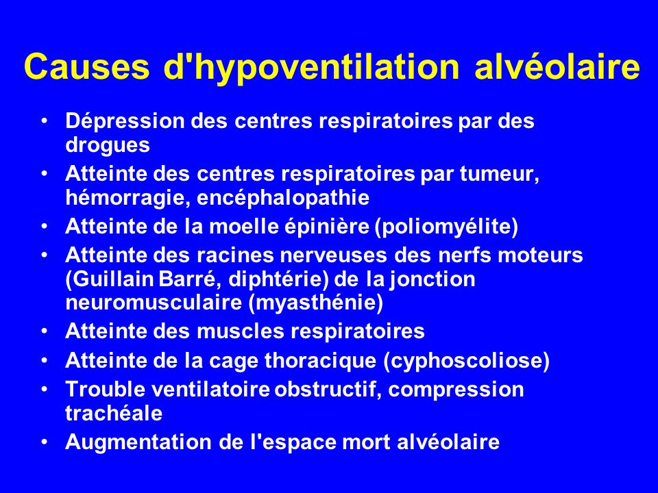 Causes d hypoventilation alvéolaire