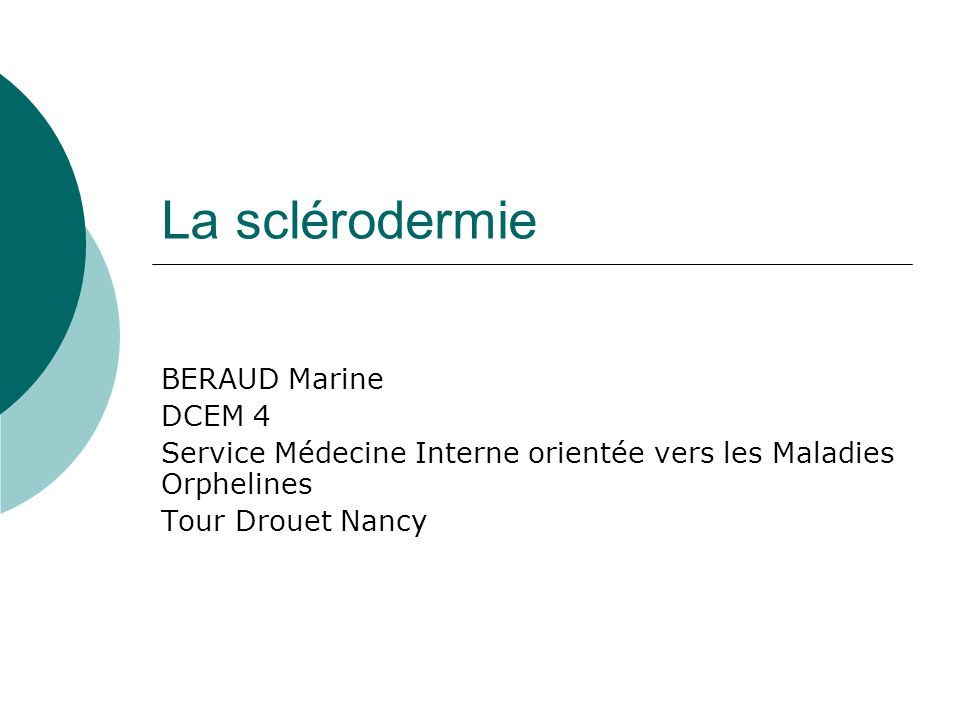 La sclérodermie BERAUD Marine DCEM 4
