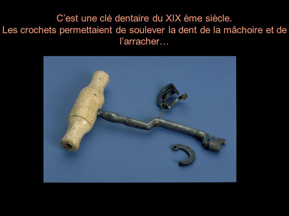 C'est une clé dentaire du XIX ème siècle.