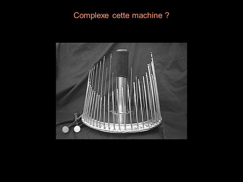 Complexe cette machine