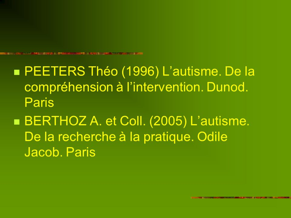 PEETERS Théo (1996) L'autisme. De la compréhension à l'intervention