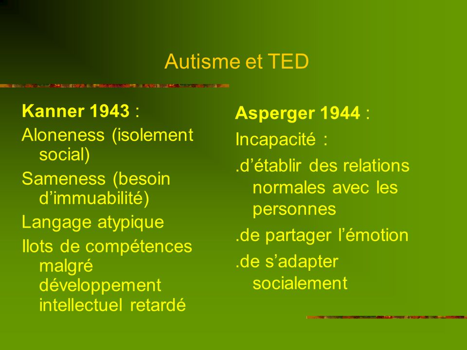 Autisme et TED Kanner 1943 : Aloneness (isolement social)